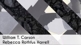 Camiba Art: Exhibition featuring William T. Carson & Rebecca Rothfus Harrell
